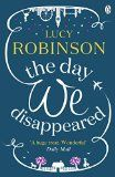 Image: The Day We Disappeared: Lucy Robinson