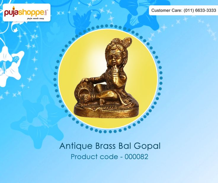 Get online #AntiqueBrassBalGopal at Puja Shoppe. This small size of Bal Gopal idol serves as a great gift, especially around religious celebrations and festivals. Product Price:	Rs.  999. Stock Available. Delivered in 3-4 Business Day. For more information please contact us: 011-6633-3333