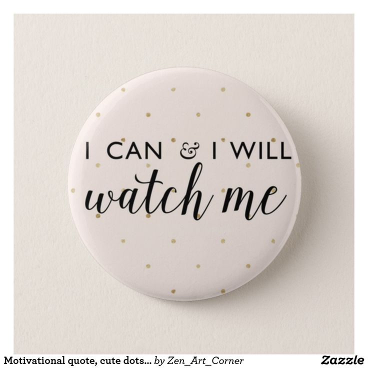 Motivational quote, cute dots badge
