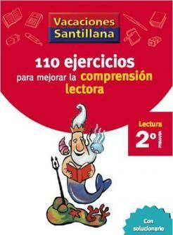 110 Ejercicios para Mejorar la Comprensión Lectora 2 Primaria - Vacaciones - santillana.es