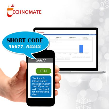 Get the SMS Short code 56161 or 56767 short code to get connected with your customers any where any time. Get Instant Quality Results at Technomate Mobi Now!