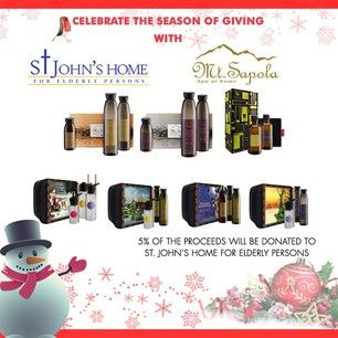This Christmas, Mt. Sapola will be donating 5% of the proceeds from our Christmas coffrets to St. John's Home for Elderly Persons. All the funds donated will be for their building redevelopment project. Celebrate this Season of Giving by helping the elderly to build a new home.