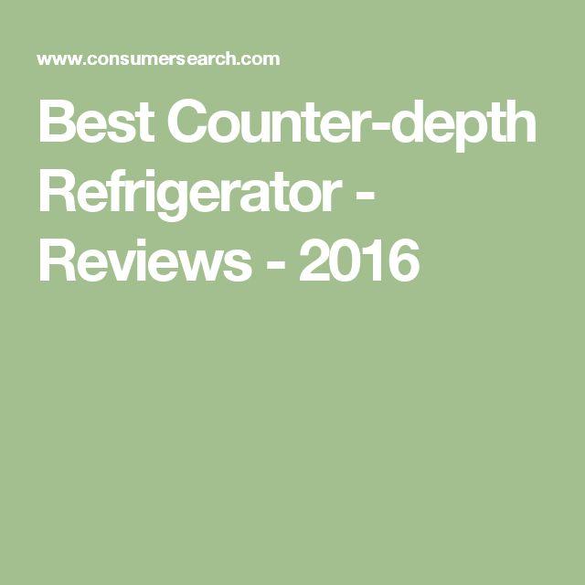 Best Counter-depth Refrigerator - Reviews - 2016