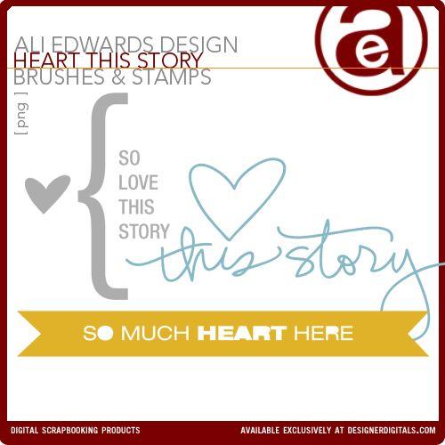 Free 'Heart This Story' (brush & digi stamp set) by Ali Edwards.