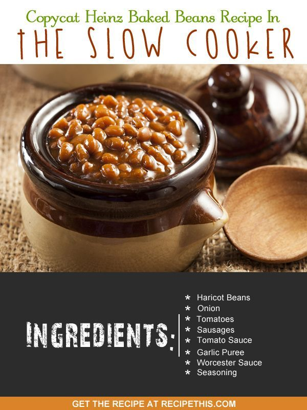 Copycat Recipes | Heinz Baked Beans Recipe In The Slow Cooker