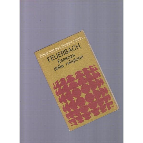 L'essenza della religione, scritto da Ludwig Feuerbach