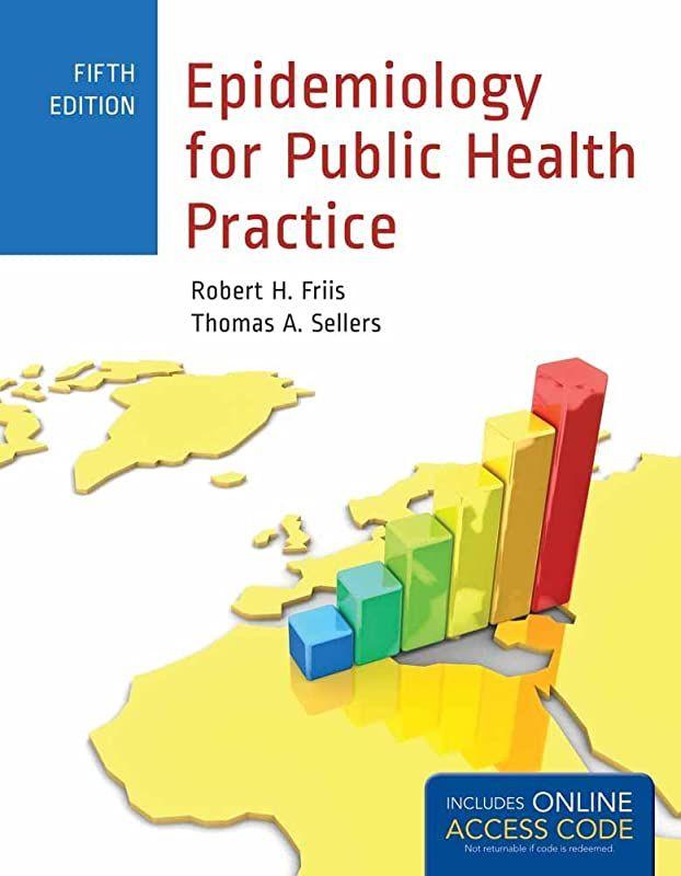 Read Book Epidemiology For Public Health Practice Friis Epidemiology For Public Health Practice Free Pdf Books Book Addict Books To Read