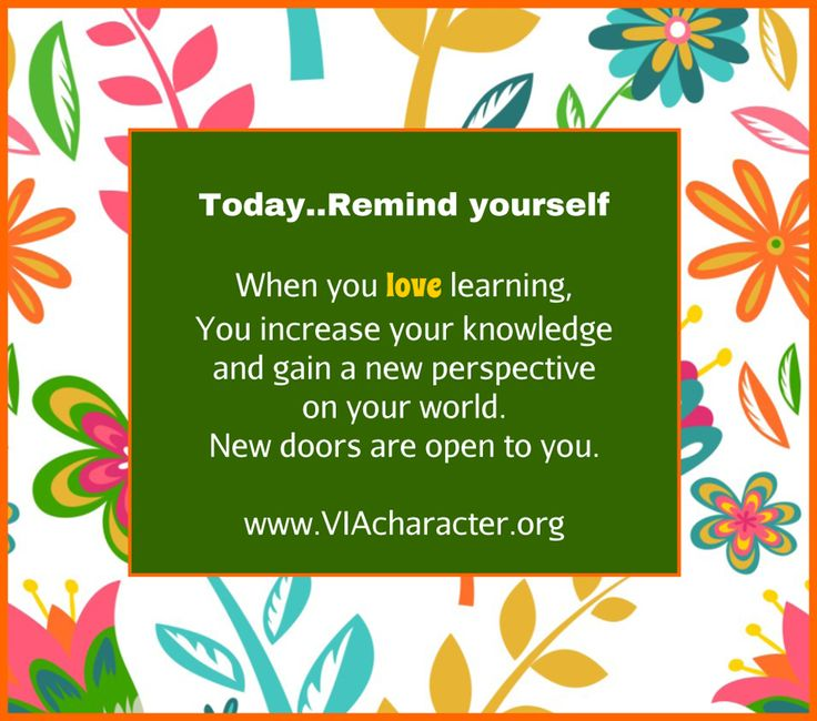 An #affirmation on #love of #learning #VIAstrengths #education