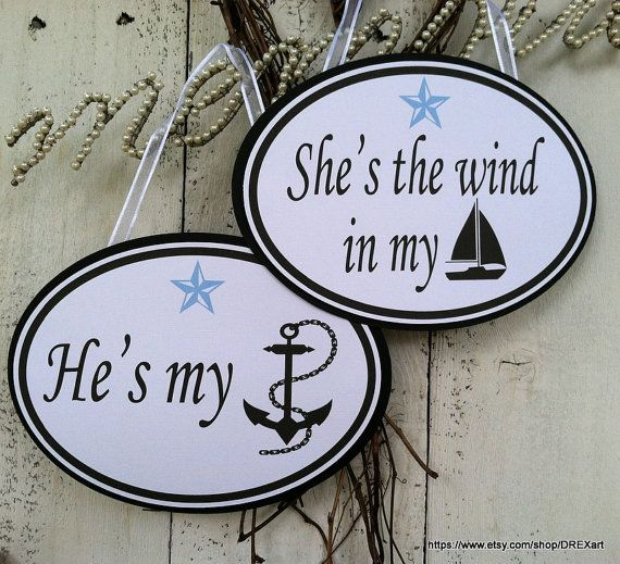 He's my ANCHOR  She's the wind in my SAIL  NAUTICAL by drexart, $12.95