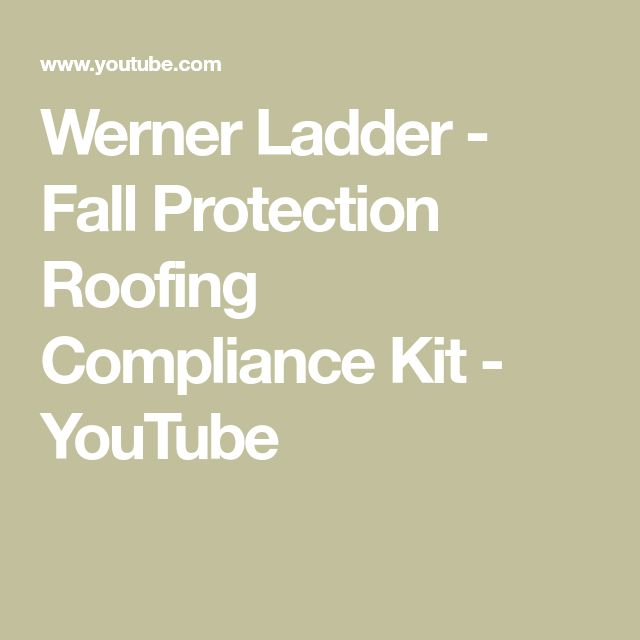 Werner Ladder - Fall Protection Roofing Compliance Kit - YouTube