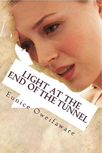 Light at the End of the Tunnel (English Edition) por Eunice Oweifaware, http://www.amazon.com.br/dp/B0120RD430/ref=cm_sw_r_pi_dp_-Vywwb0R8SEZZ