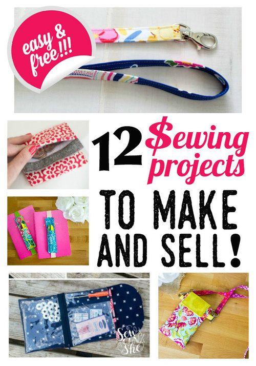 12 einfache Nähprojekte zum Erstellen und Verkaufen! {kostenlose Anleitungen}   – Nähen
