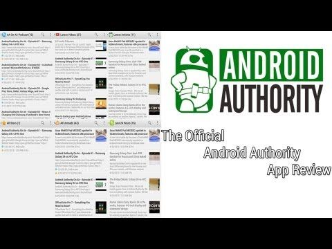 The Official Android Authority App Review!