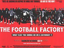 English film about the obsession with the football and all that it brings with it - violence, fashion, humour, etc.