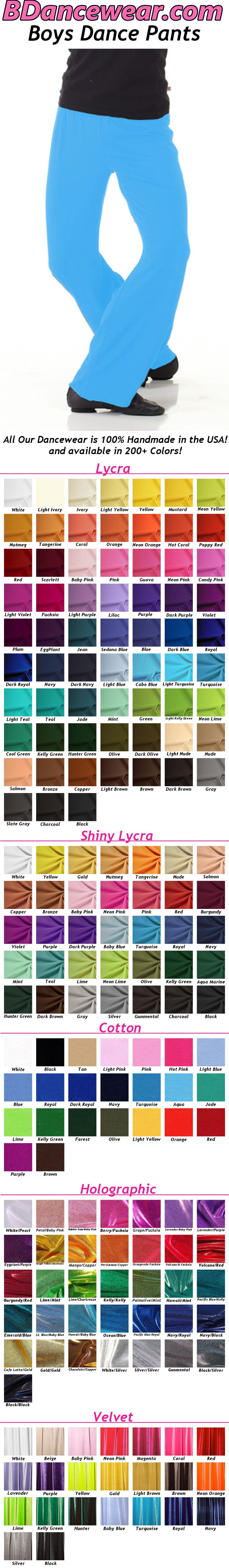 BDancewear.com's Boy's Dance Pants available in 200+ Colors, 5 fabrics and it is Handmade in the USA!  Click on the pin to see all the colors!