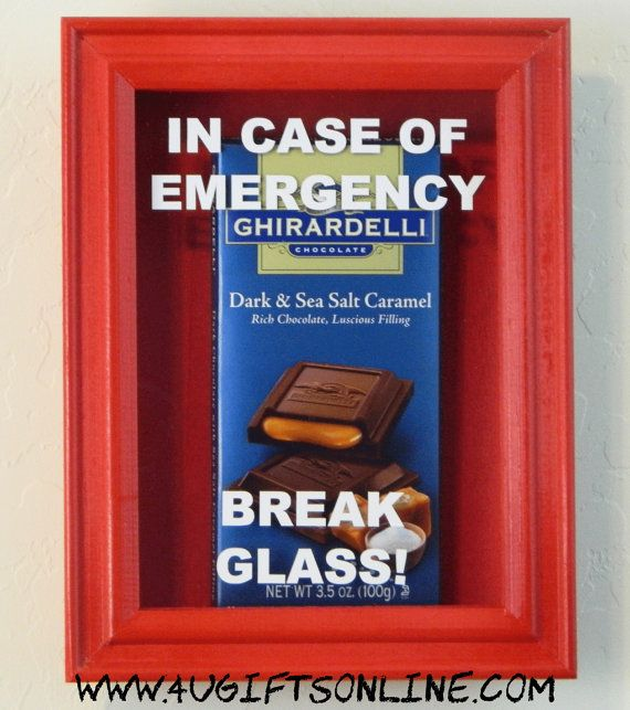 In Case Of Emergency Break Glass Funny Chocolate Lovers