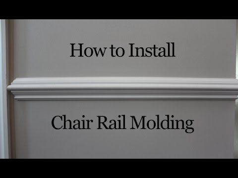 How to Install Chair Rail Molding - YouTube
