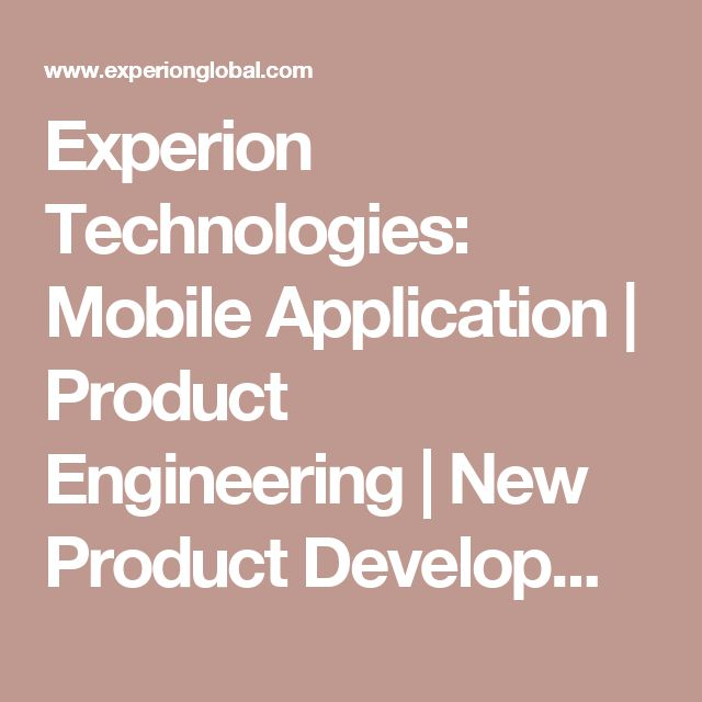 Experion Technologies: Mobile Application | Product Engineering | New Product Development