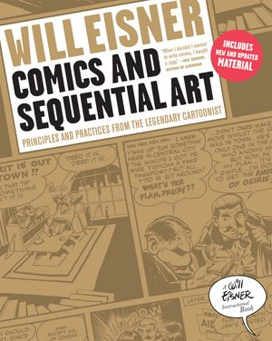 """""""Comics and Sequential Art"""" by Will Einser. Read everything this man has to offer. Also check sequels """"Graphic Storytelling and Visual Narrative"""" and """"Expressive Anatomy for Comics and Narrative"""""""