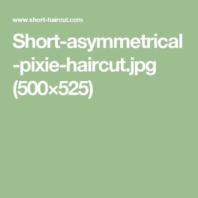 Short-asymmetrical-pixie-haircut.jpg (500×525)