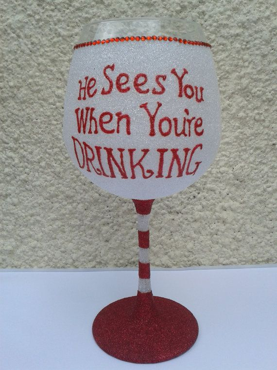 He sees you when you're drinking, Christmas Design, Large Glitter Wine Glass