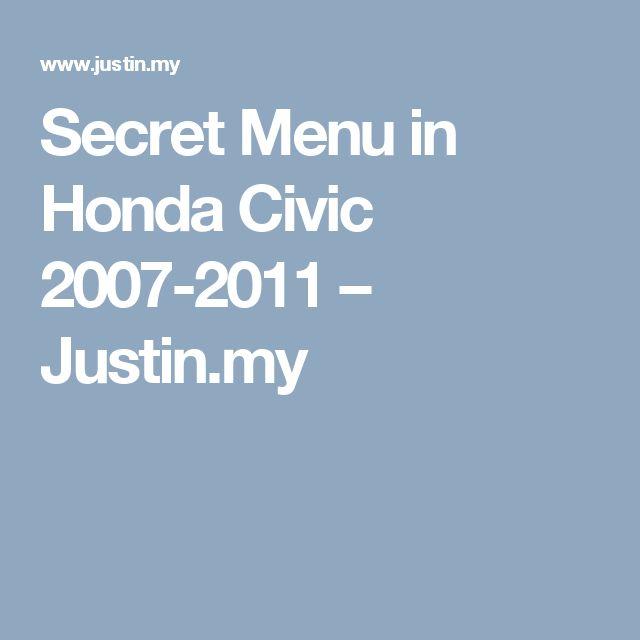 Secret Menu in Honda Civic 2007-2011 – Justin.my