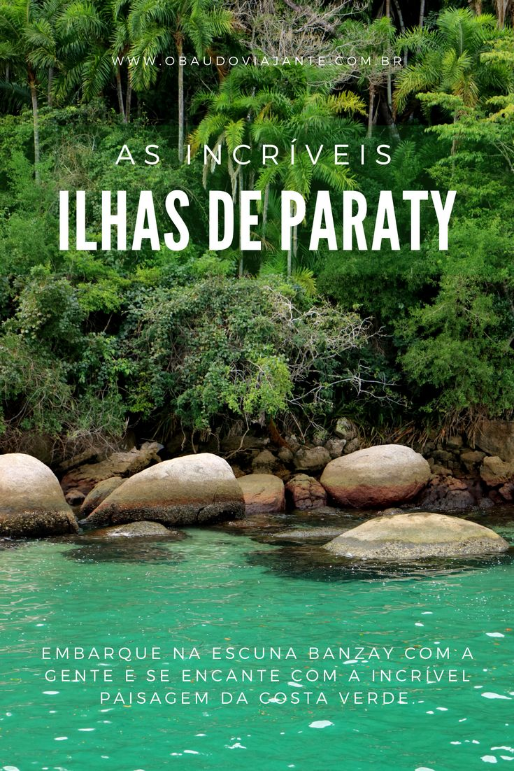 Vai viajar para Paraty? Então não deixe de fazer um passeio de barco por lá e descobrir as belezas naturais mais incríveis da costa verde no Rio de Janeiro.