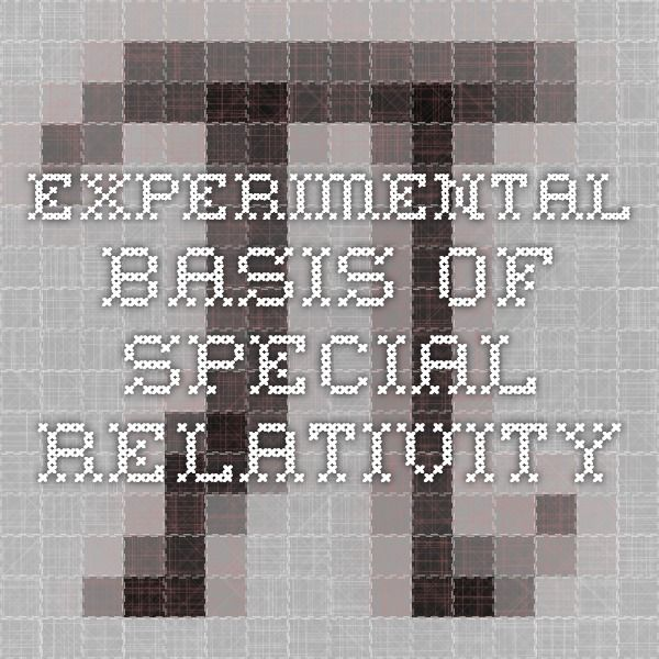 Experimental Basis of Special Relativity