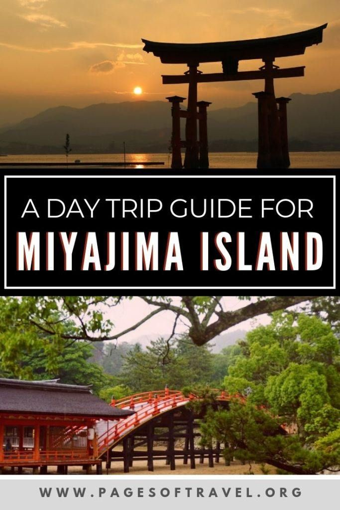 A Quick Miyajima Day Trip Travel Guide Pages Of Travel Travel Destinations Asia Day Trip Asia Travel