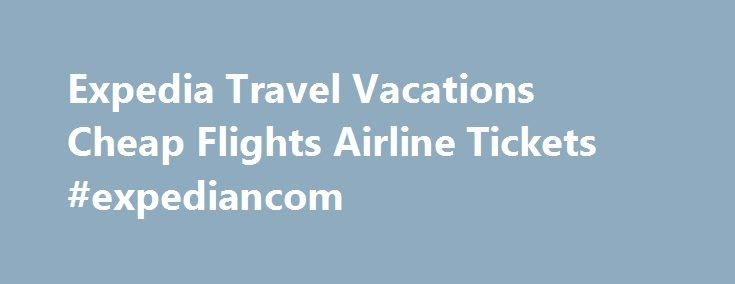 Expedia Travel Vacations Cheap Flights Airline Tickets #expediancom http://baltimore.remmont.com/expedia-travel-vacations-cheap-flights-airline-tickets-expediancom/  # expedia.com Informe Visit Site Análisis de URL para expedia.com Whois Information Whois is a protocol that is access to registering information. You can reach when the website was registered, when it will be expire, what is contact details of the site with the following informations. In a nutshell, it includes these…