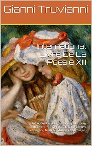 International Livre De La Poésie XIII: Un recueil de poèm... https://www.amazon.com.au/dp/B01KHC95KG/ref=cm_sw_r_pi_dp_x_k.s5xb8F50VWX