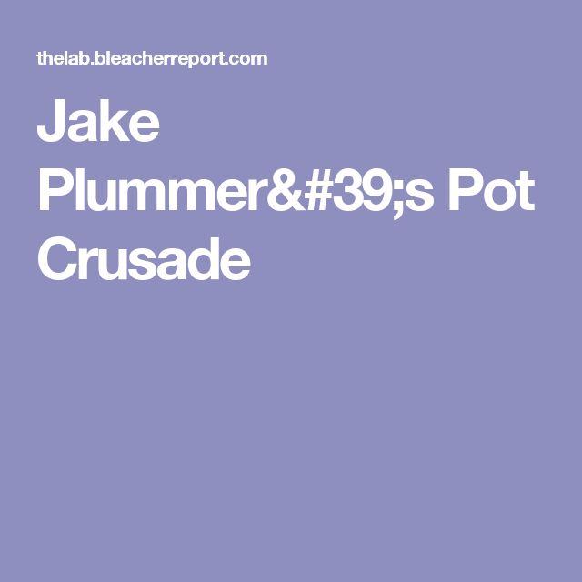 Jake Plummer's Pot Crusade
