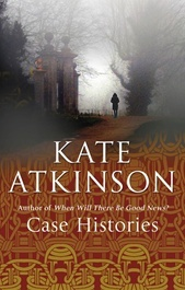 Case Histories by Kate Atkinson inspired the BBC miniseries Case Histories.
