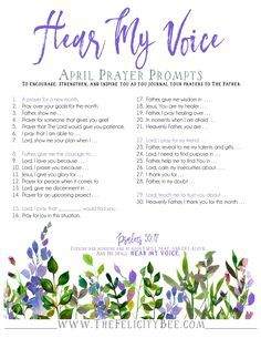 Hear My Voice Prayer Journal Prompts. Prayer journaling has the ability to transform your prayer time as you focus your prayers to the Father. These prompts are designed to ignite your prayer life and remind you that our Father hears your voice.
