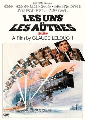 Les uns et les autres (1981) (Bolero)Trough fabulous Music this movie tracks three generations of musicians and dancers from Russia, Germany, France and the USA, from before World War II through the war and the Holocaust, to ... See full summary » Director: Claude Lelouch Writer: Claude Lelouch Stars: Robert Hossein, Nicole Garcia, Geraldine Chaplin