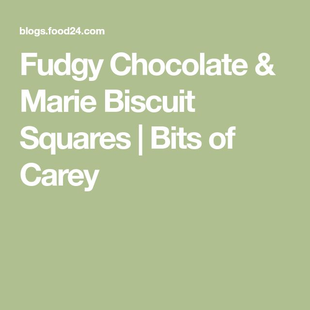 Fudgy Chocolate & Marie Biscuit Squares | Bits of Carey