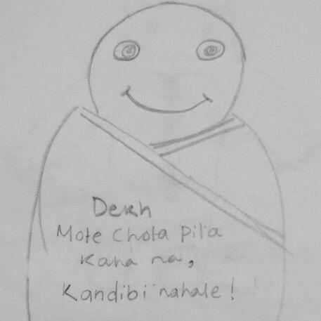 Dekh mote chota pila kaha na, nahale kandibi !
