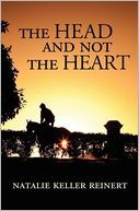 The Head and Not The Heart by Natalie Keller Reinert: A novella about a young horse trainer who loses two horses that are dear to her and she begins to question her involvement in the business. She takes a trip to NYC and finds more than she expected.