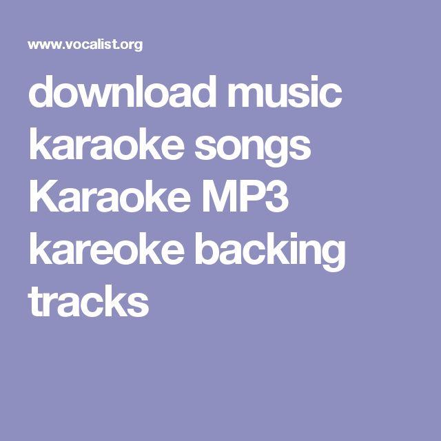 download music karaoke songs Karaoke MP3 kareoke backing tracks