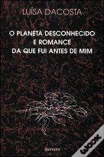 Recensão por José António Gomes ficha da editora http://www.wook.pt/ficha/o-planeta-desconhecido-e-romance-da-que-fui-antes-de-mim/a/id/109515