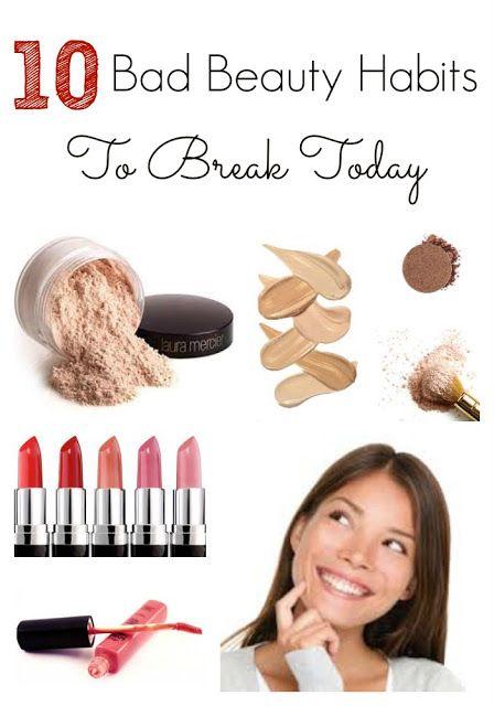 10 Bad Beauty Habits To Break Today  Skincare, health, beauty, makeup, better skin, tips, tricks