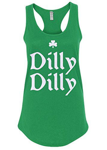 c2744ab9352cb Mixtbrand Women s Dilly Dilly ST. Patrick s Day Racerback Tank Top -  Mixtbrand - an eclectic