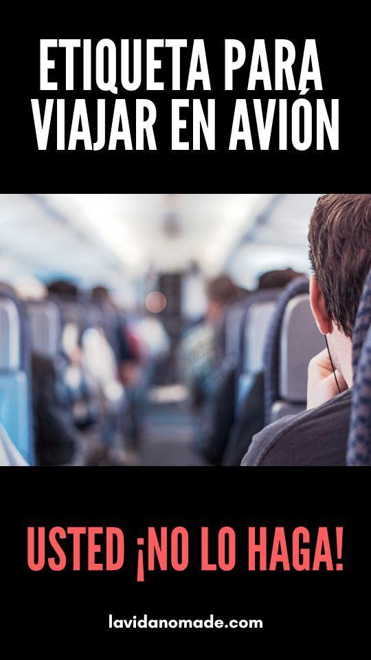 Etiqueta para viajar en avión   La Vida Nómade  #viajes #avion