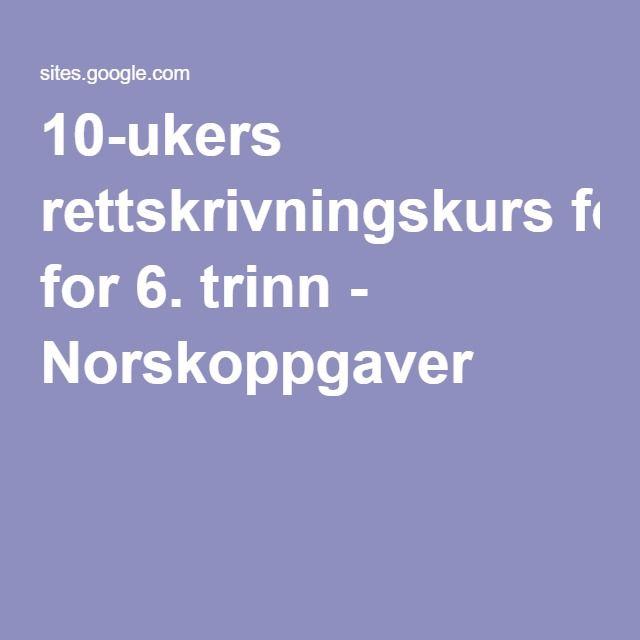 10-ukers rettskrivningskurs for 6. trinn - Norskoppgaver