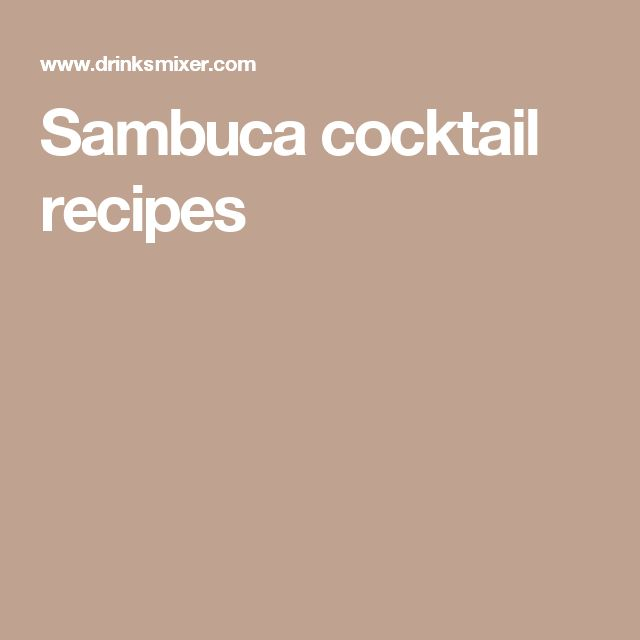Sambuca cocktail recipes
