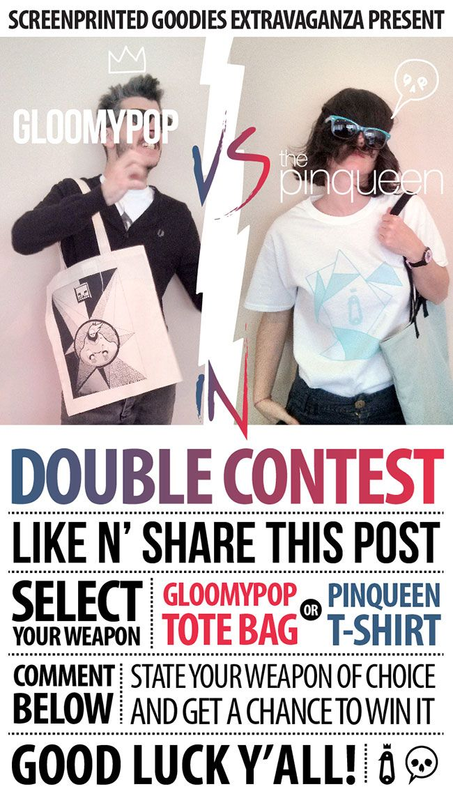 Here we are again with something special for you!  A joint Facebook contest with our favorite graphic artist Gloomypop! 1. LIKE BOTH pages / The Pinqueen & Gloomypop ! 2. SHARE this post PUBLICLY (else we can't see it! ). 3. COMMENT below stating your preferred prize (+ SIZE for the Tee). Winners will be drawn from a shared pool until we get one winner for each goodie. Good luck!!