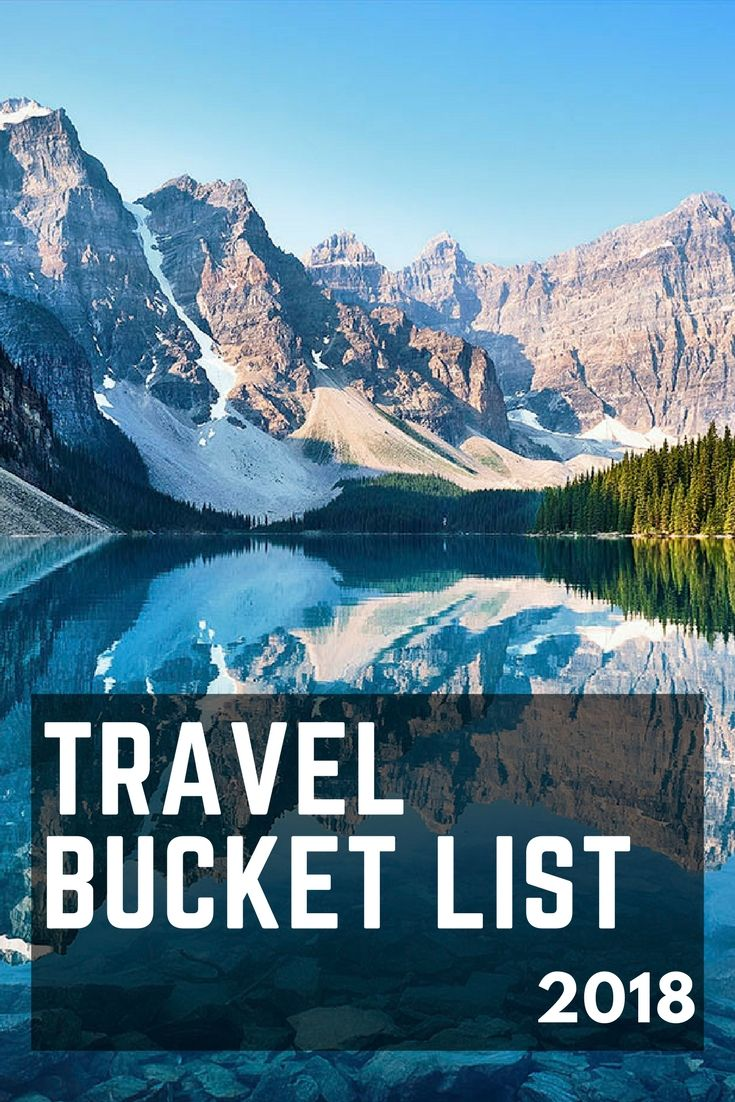 2018 will be another year of great travels! See what we have on our travel bucket list and get inspired to make your own amazing travel plans!************************************ Bucket list for 2018 | Best places to visit in 2018 |Travel list for 2018 | Travel destinations for 2018 |