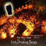 Brobdingnagian Bards - The Holy Grail of Irish Drinking Songs