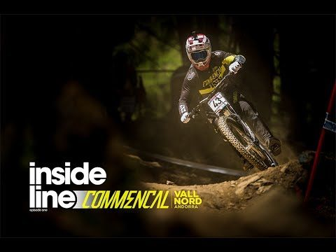 VIDEO:: Inside Line: Ep 1 - Commencal / Vallnord DH Team | RAW
