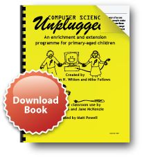 "Computer Science Unplugged - ""a collection of free learning activities that teach computer science through engaging games and puzzles that use cards, string, crayons, and lots of running around.""  Introduces the underlying concepts such binary numbers, algorithms, and data compression."